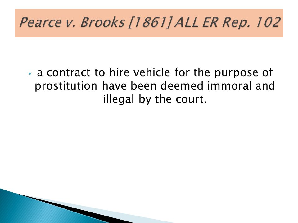 Pearce v. Brooks [1861] ALL ER Rep. 102